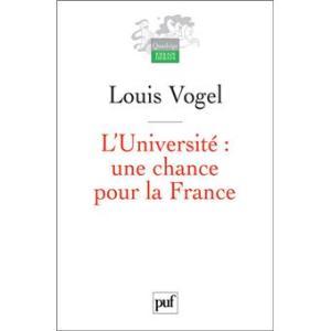 Louis Vogel - L'Université, une chance pour la France
